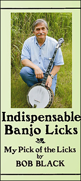 Indispensable Banjo Licks dvd bob black
